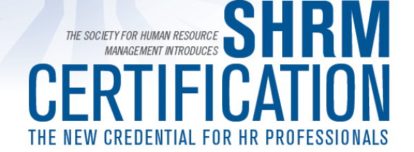 Young Professionals Event: New SHRM HR Certification – Your Questions/Our Answers