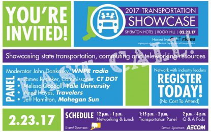 2017 Complimentary Showcase on state transportation, commuting and teleworking with CT State Transportation Dept & Industry Leader Panelists